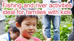 Fishing and river activities ideal for families with kids