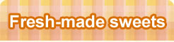 Fresh-made sweets