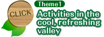 Theme1 Activities in the cool, refreshing valley