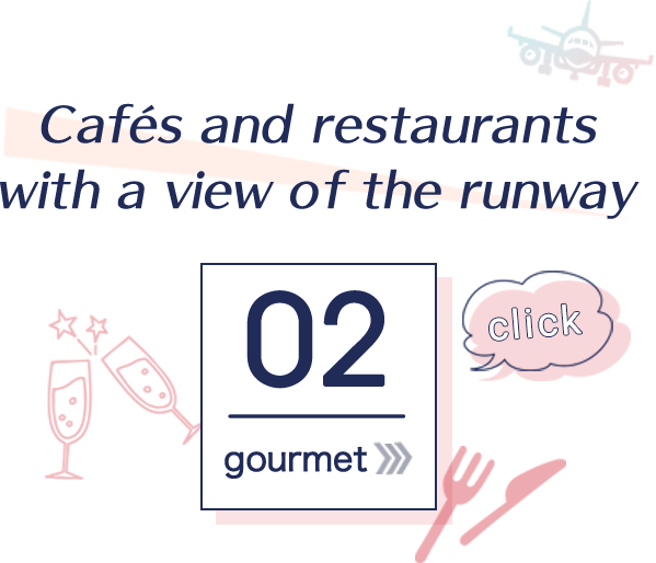 Cafés and restaurants with a view of the runway 02 gourmet click