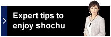 Expert tips to enjoy shochu